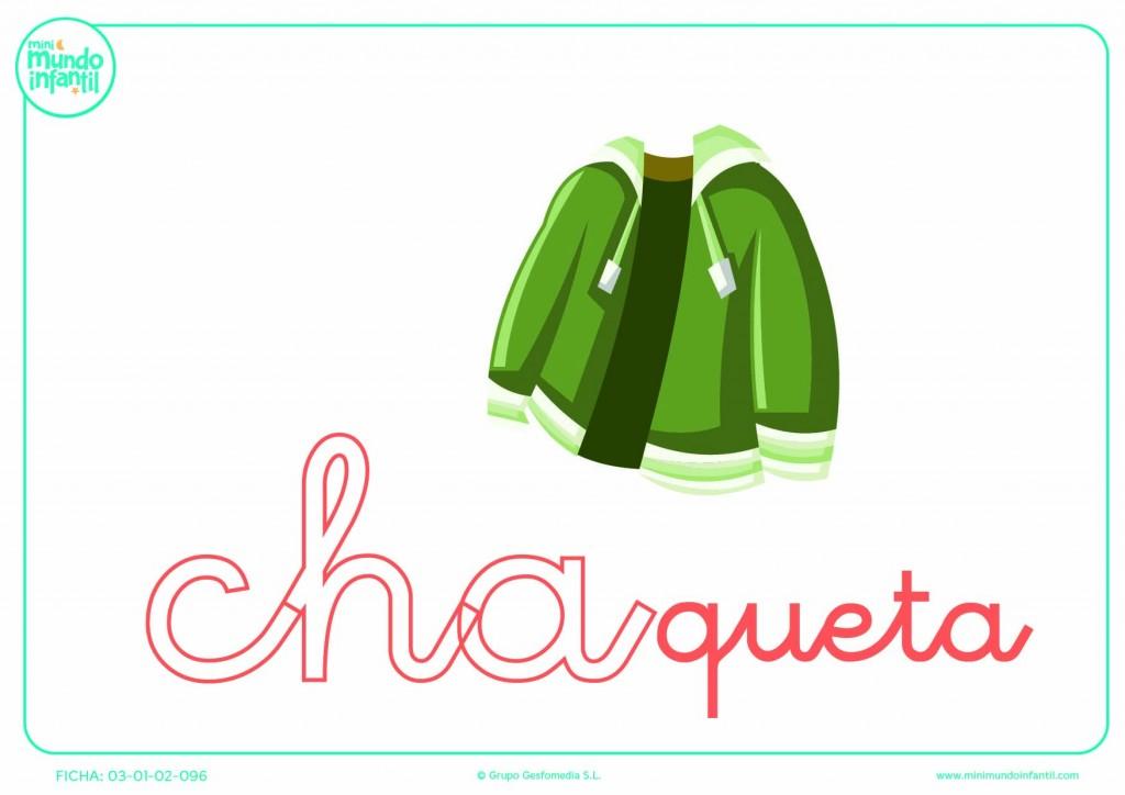 Colorear la sílaba CHA minúscula de chaqueta