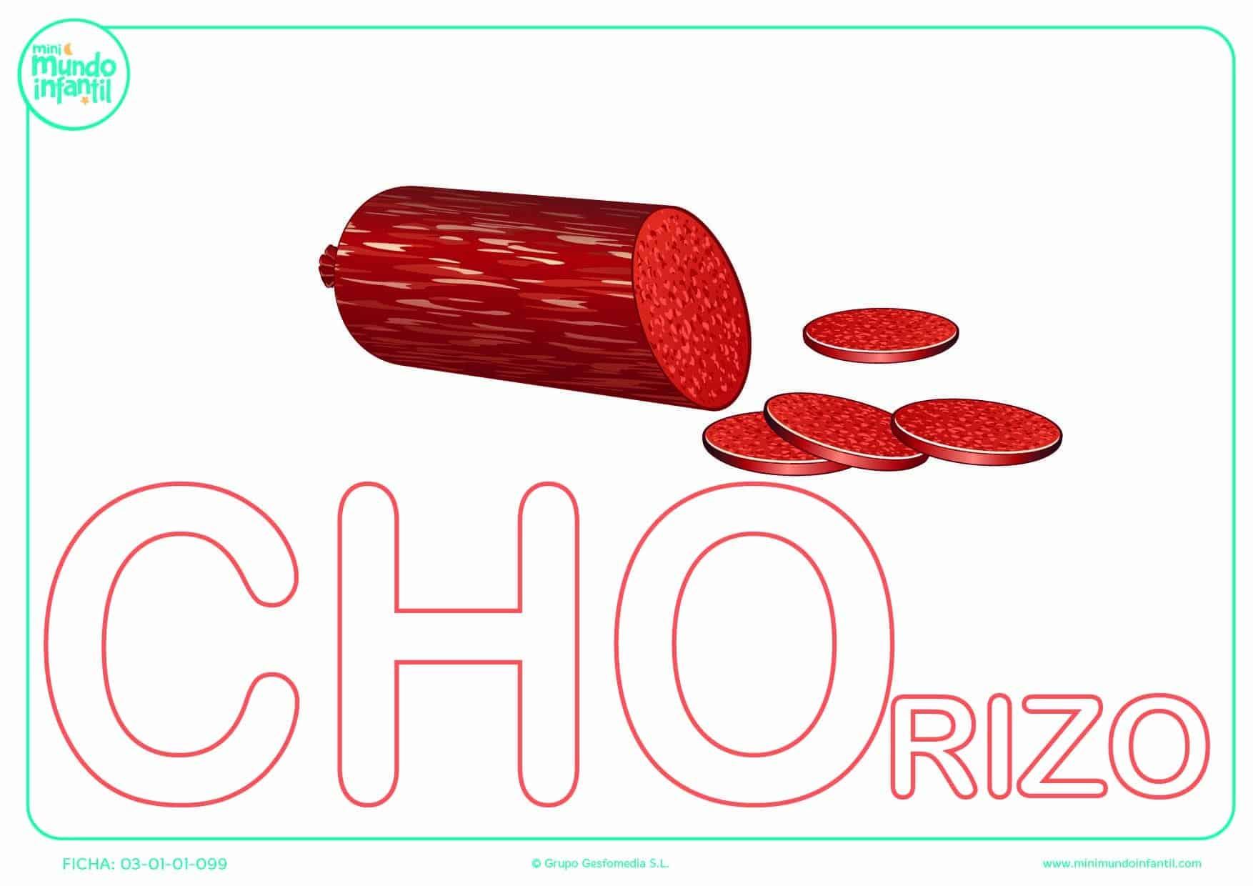 Completar la sílaba CHO mayúscula de chorizo