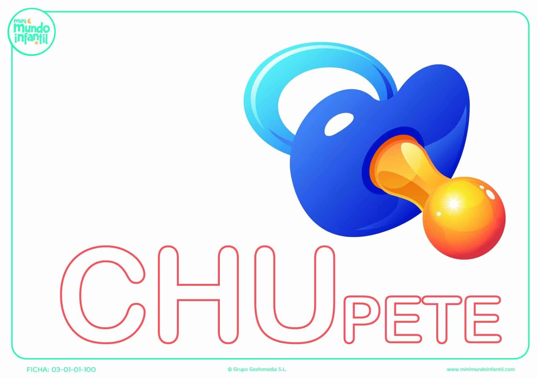 Poner color a la sílaba CHU mayúscula de chupete