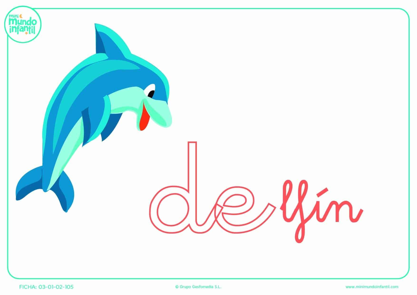 Sílaba DE de delfín en minúsculas para completar