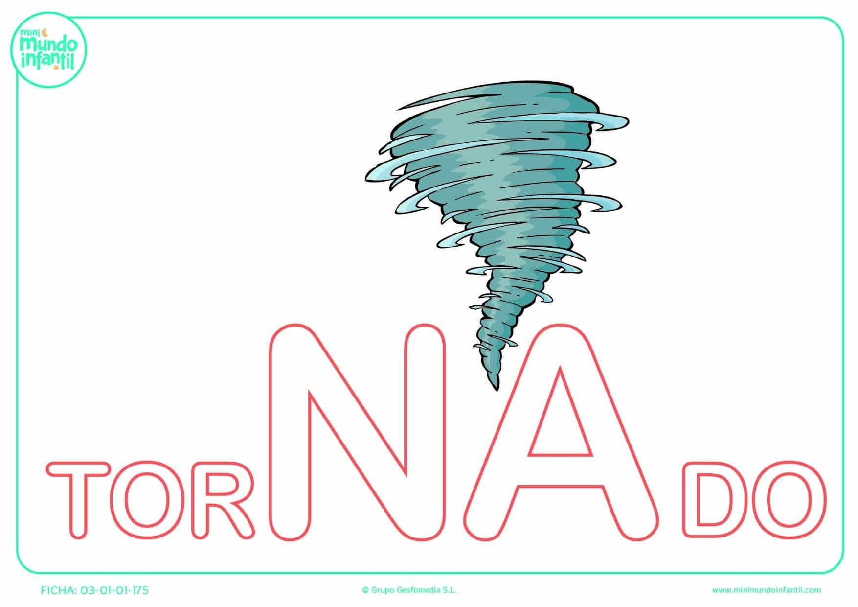 Colorea la sílaba NA mayúscula de tornado