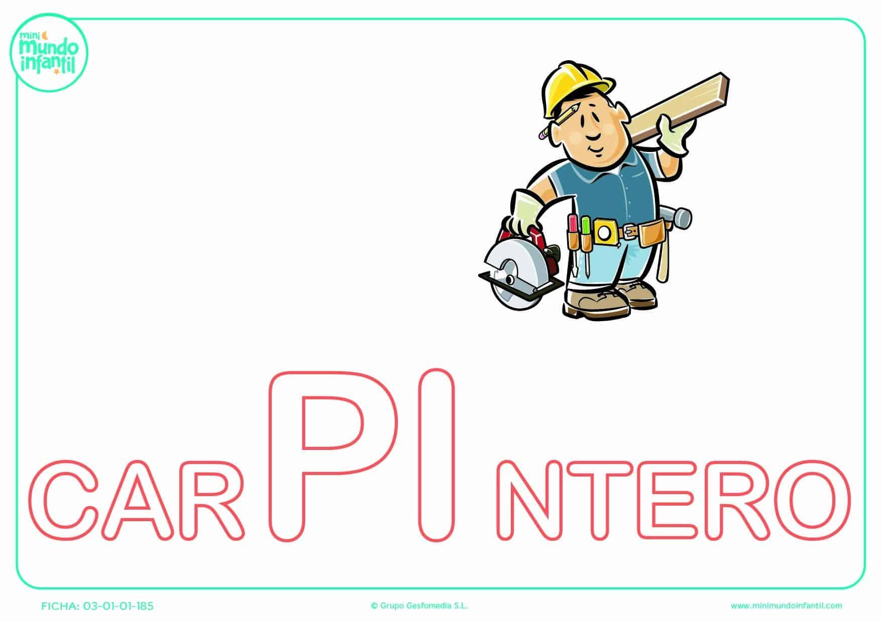 Completar la sílaba PI de carpintero en mayúsculas