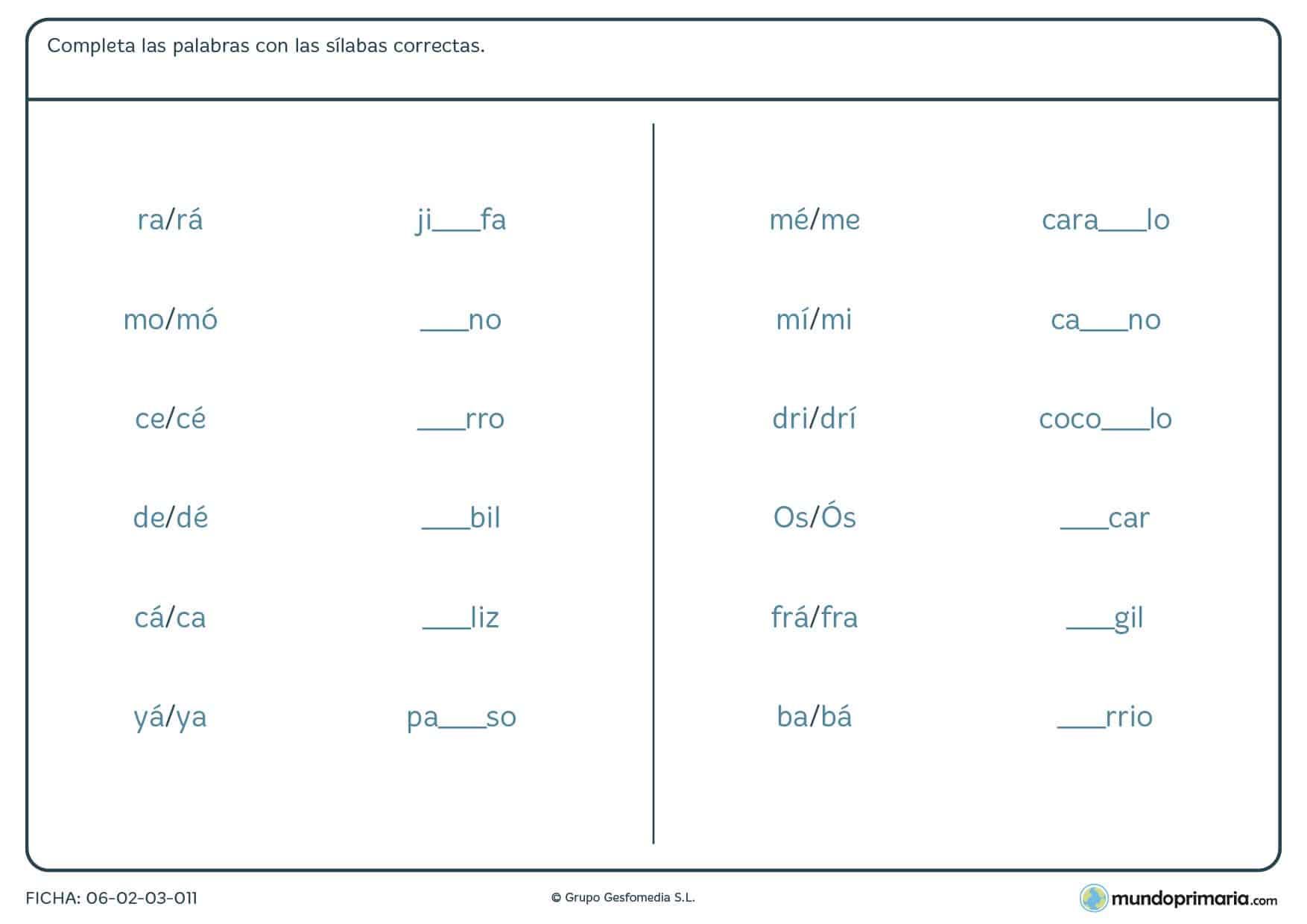 Ficha de elegir sílabas con y sin acentos para acabar palabras