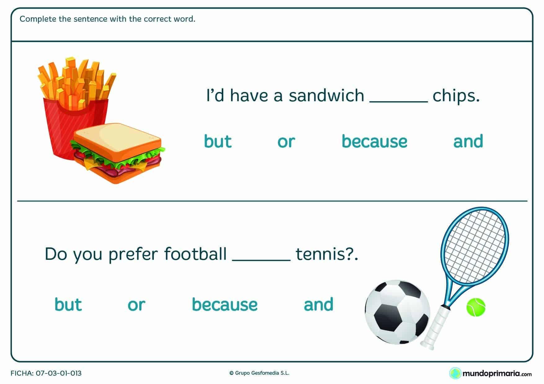 Ficha de completar las frases con conjunciones de inglés para Primaria