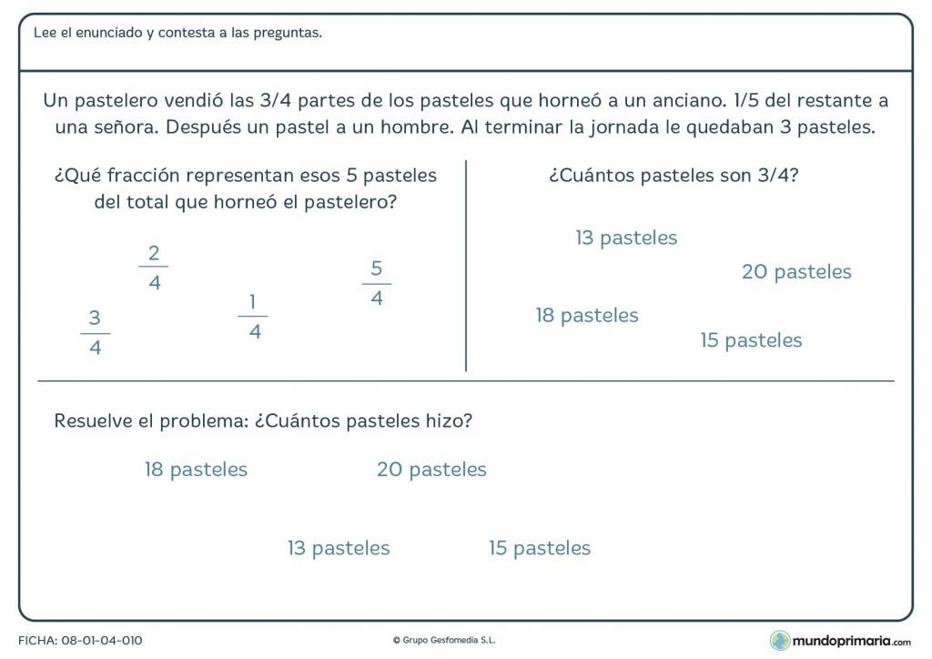 Ficha con problemas con fracciones y tres preguntas a para sexto