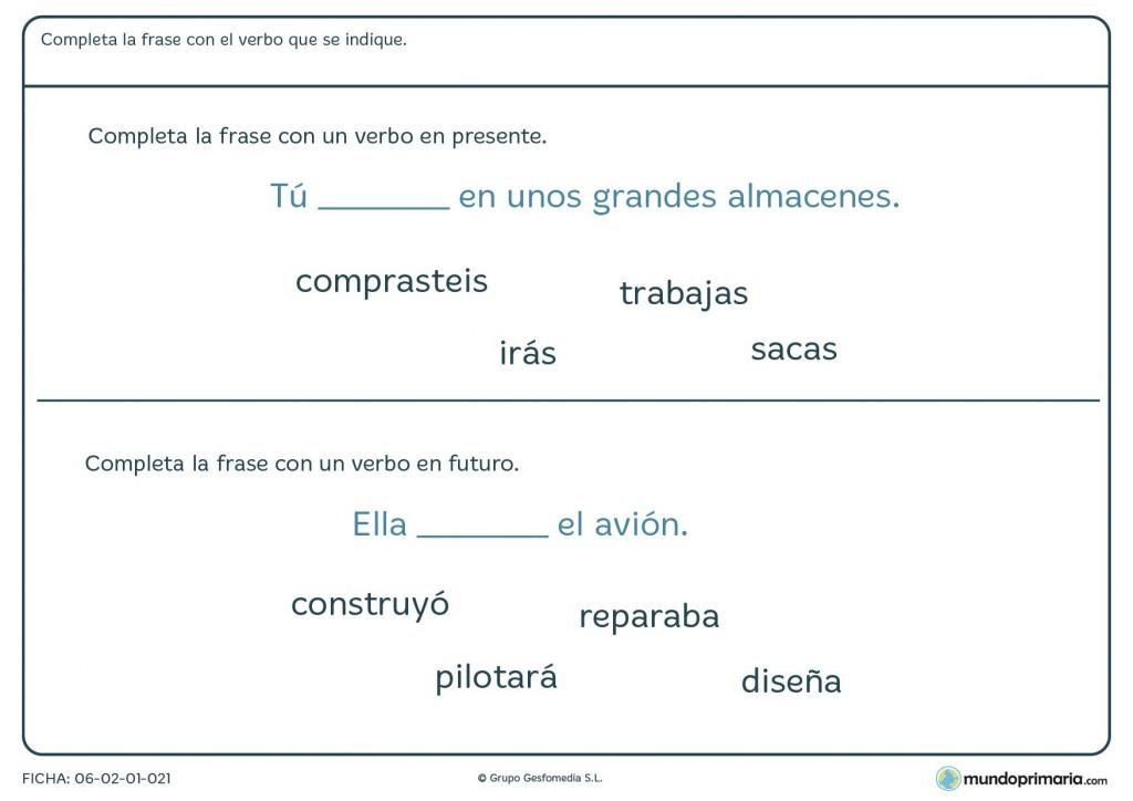 Ficha de completar la frase con verbos en distintas modalidades