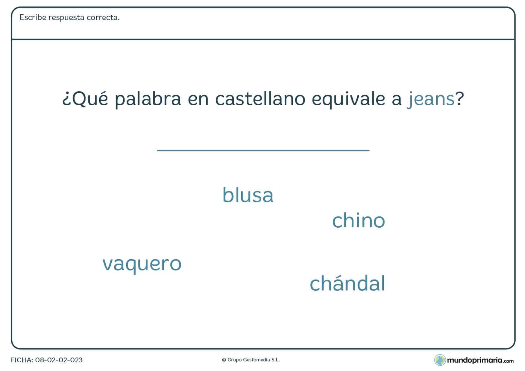 Ficha de qué palabra es en castellano jeans en inglés para Primaria