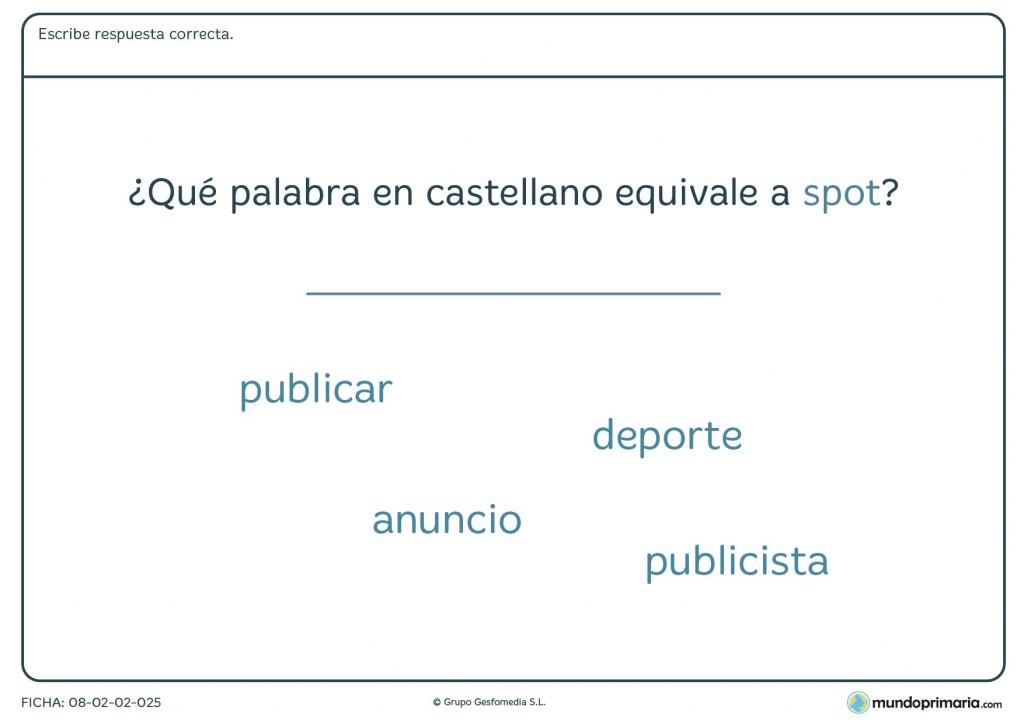 Ficha de escribir la respuesta pareja a spot en inglés para Primaria