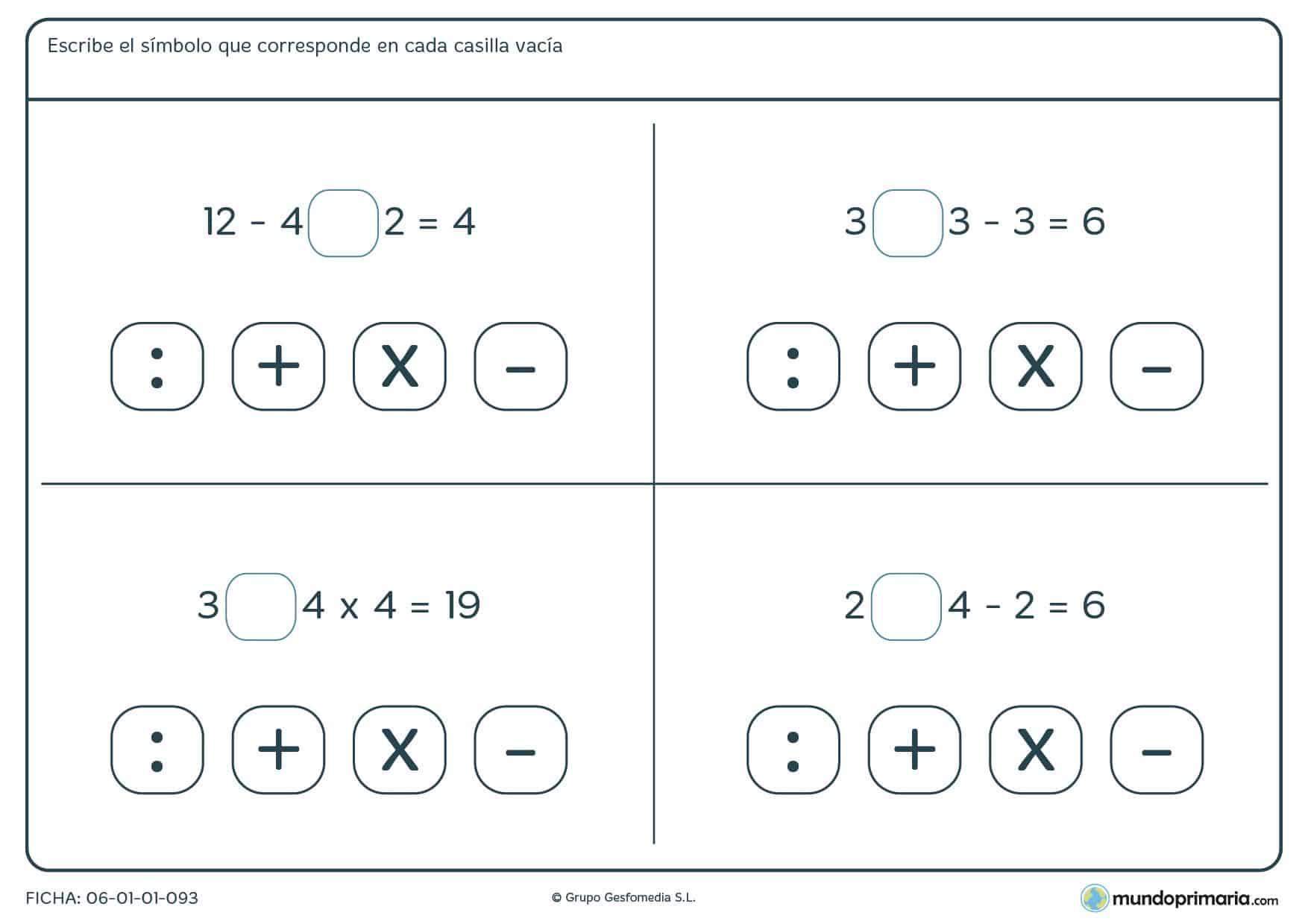 Escribe el signo que falta para responder la ecuación para primaria