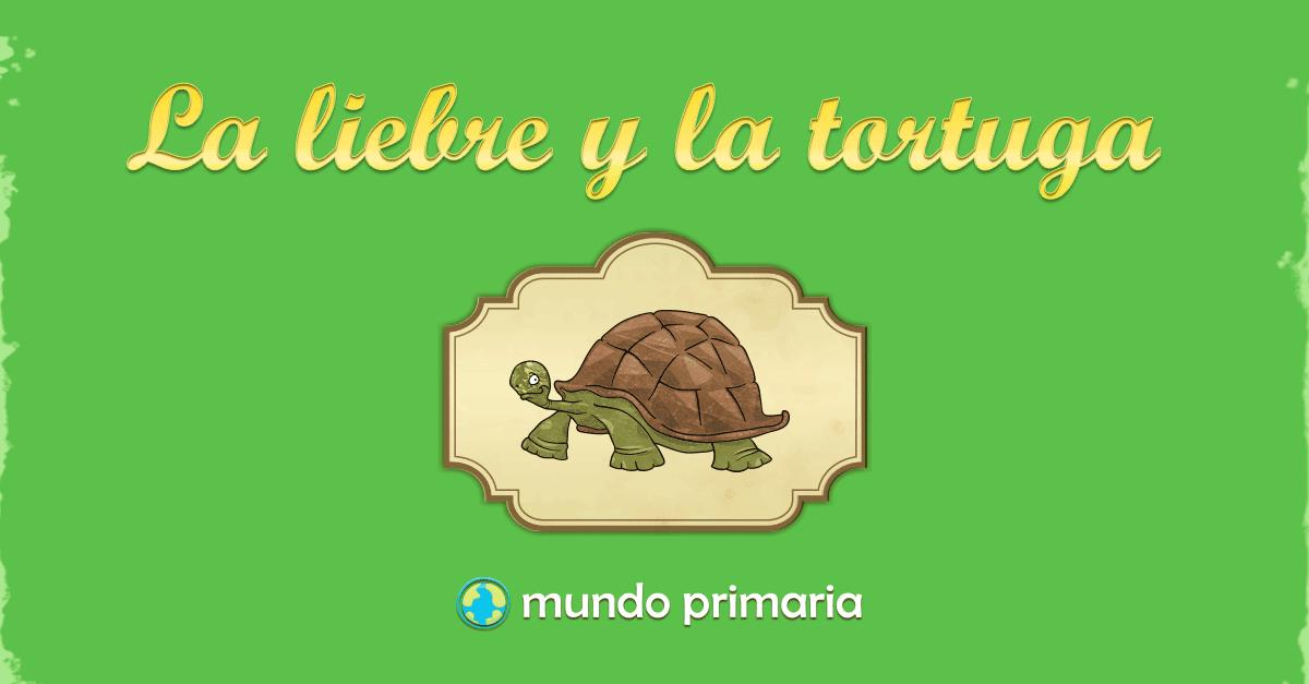 La Liebre Y La Tortuga Mundo Primaria