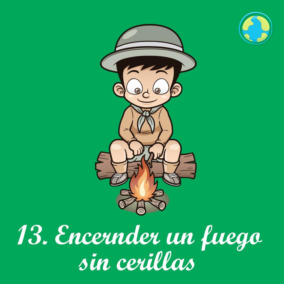 13-Encende fuego cerillas