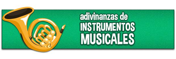 Adivinanzas sobre instrumentos musicales