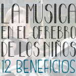 La música en el cerebro de los niños: 12 beneficios