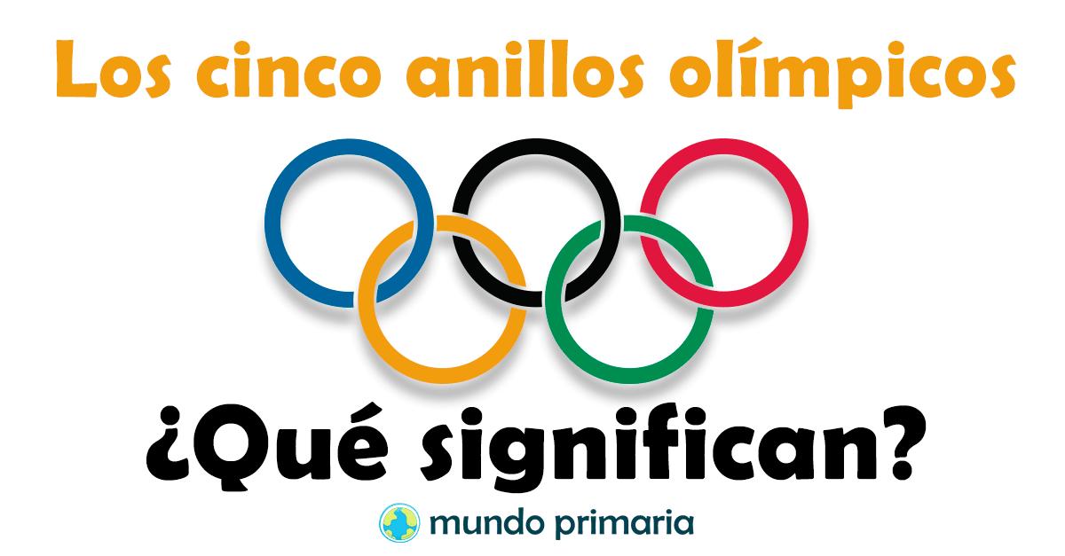 Que Significan Los 5 Anillos Olimpicos Mundo Primaria