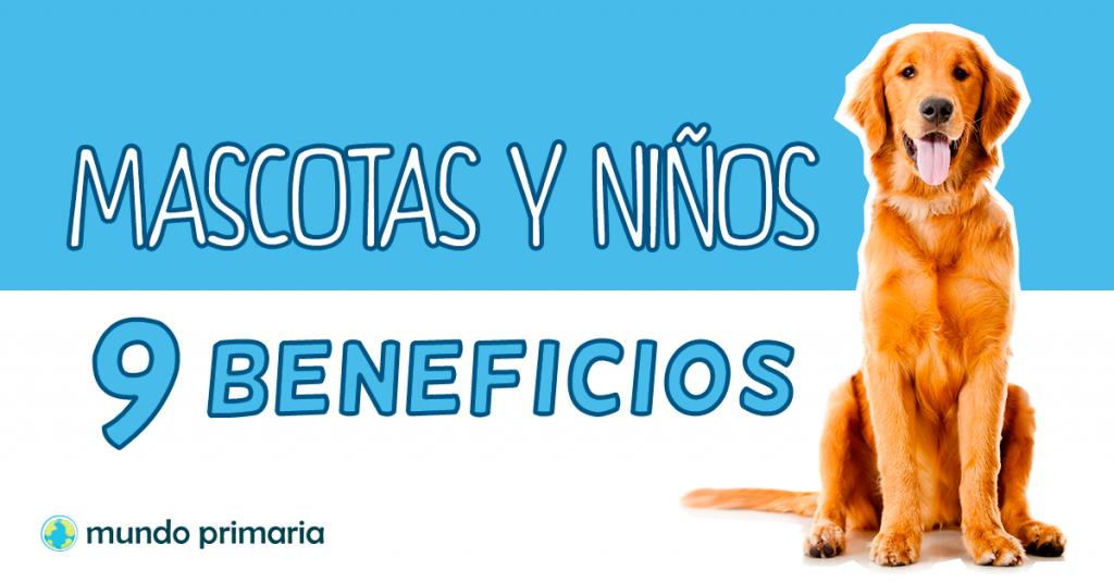 Mascotas y niños los beneficios