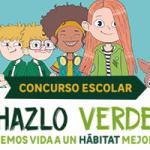 """Concurso escolar """"Hazlo Verde"""": conviértete en embajador del medio ambiente"""
