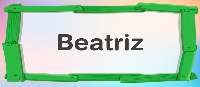 Cuál es el significado de Beatriz