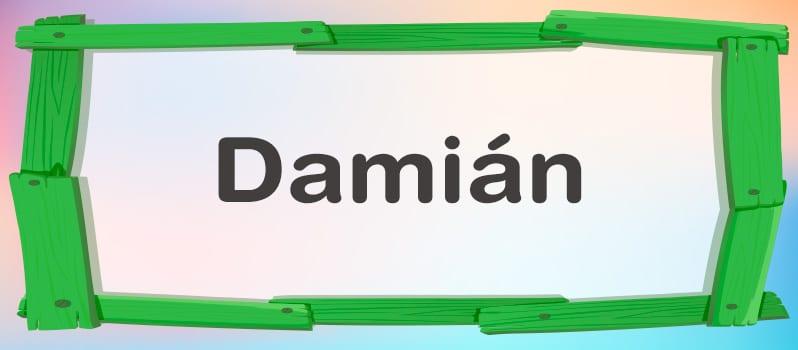 Cual es el significado de Damián