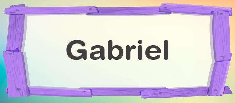 Cuál es el significado de Gabriel