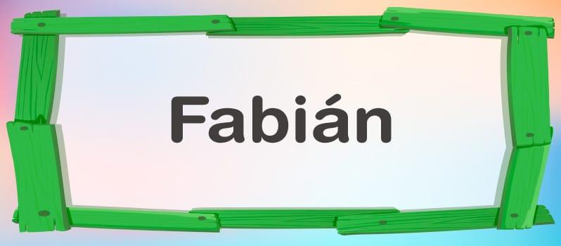 Nombre Fabián significado