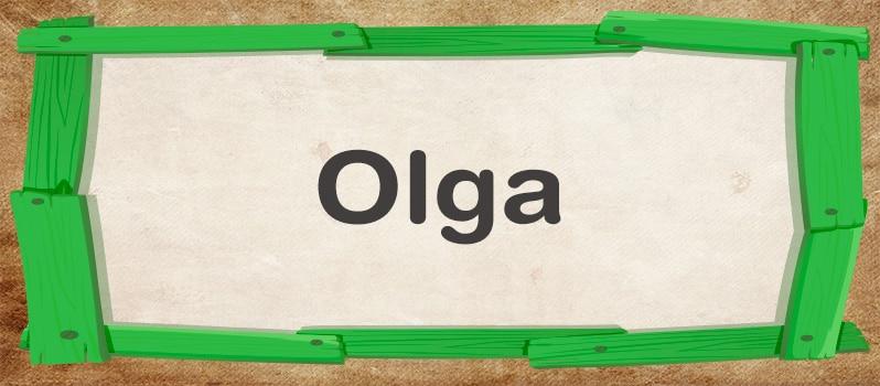 Nombre Olga significado
