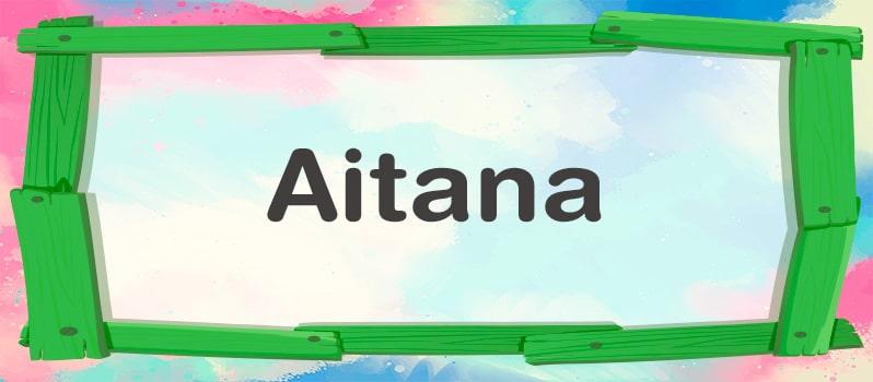 Aitana significado