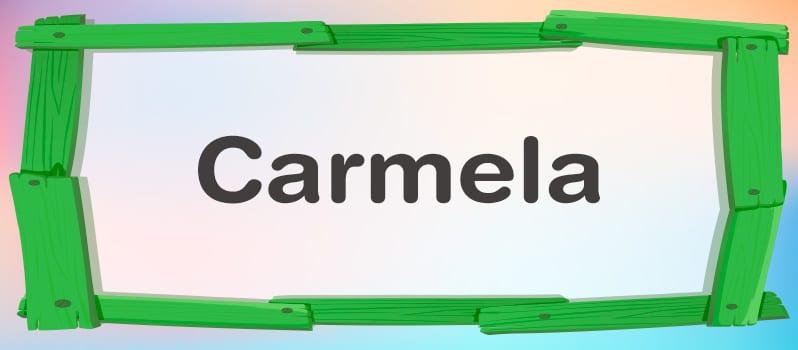 Cuál es el significado de Carmela