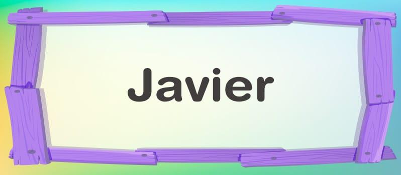 Cuál es el significado de Javier