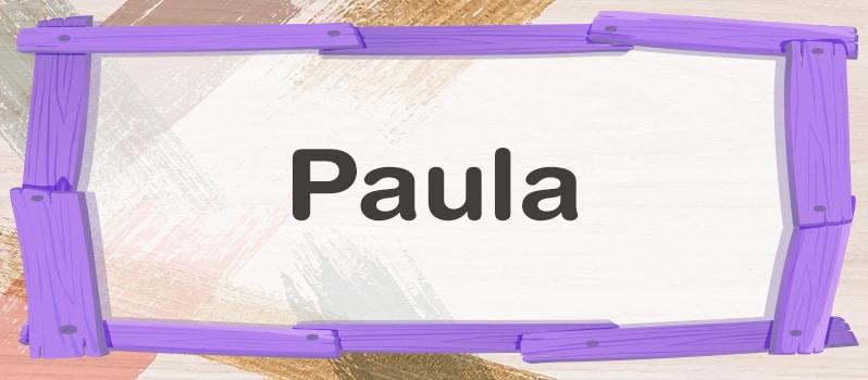 Cuál es el significado de Paula