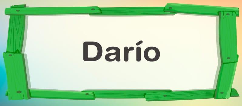 Nombre Darío significado