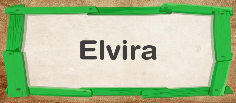 Nombre Elvira significado