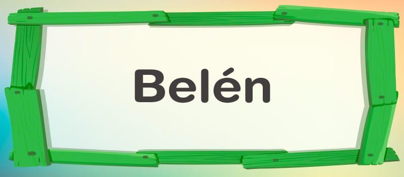 Qué significa Belén