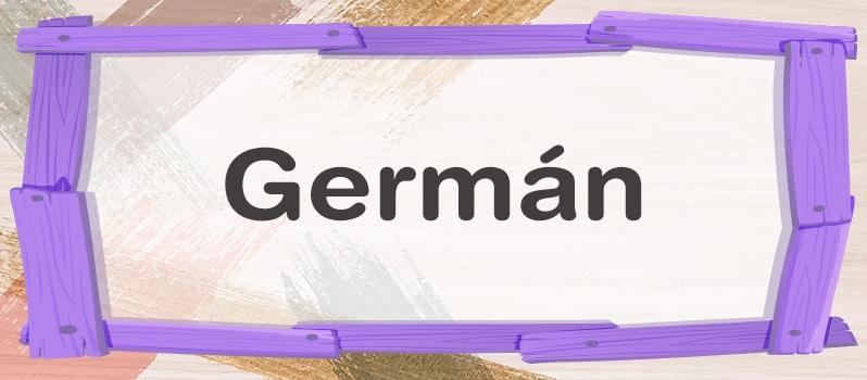 Qué significa Germán