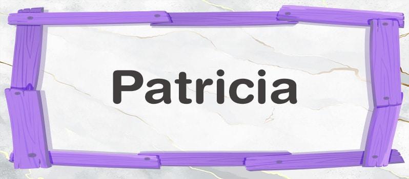 Qué significa Patricia