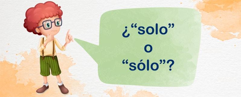 regla ortográfica solo