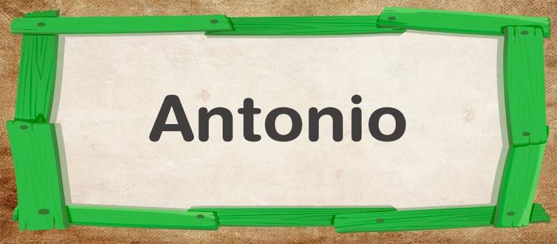 Significado de Antonio
