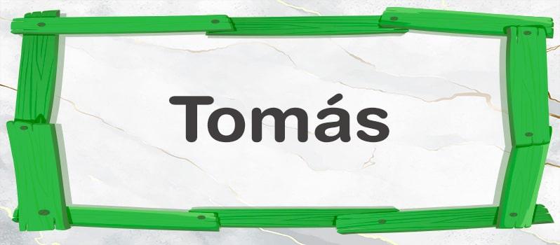 Significado de Tomás