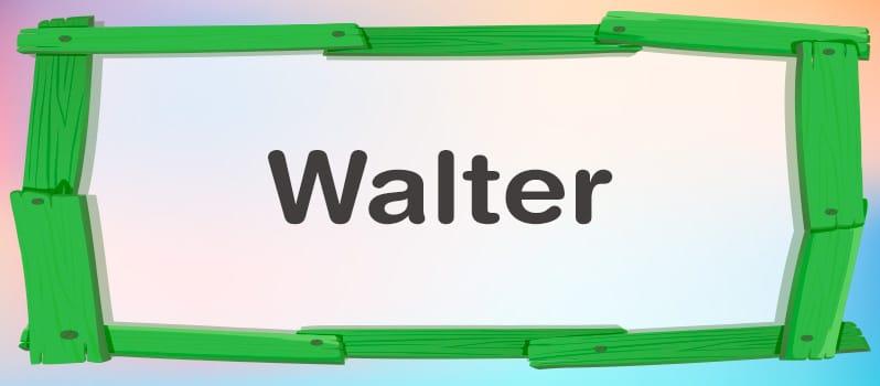 Significado de Walter