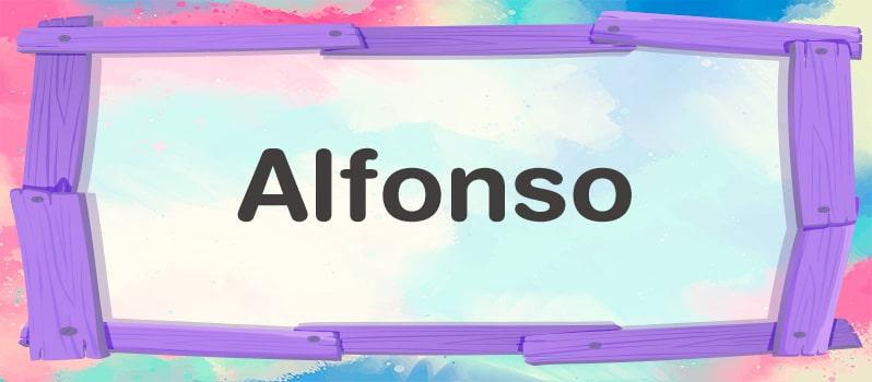 Significado del nombre Alfonso