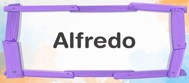 Significado del nombre Alfredo