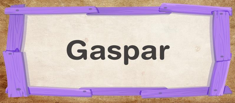 Significado del nombre Gaspar