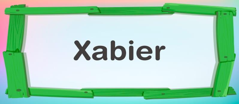 Significado del nombre Xabier