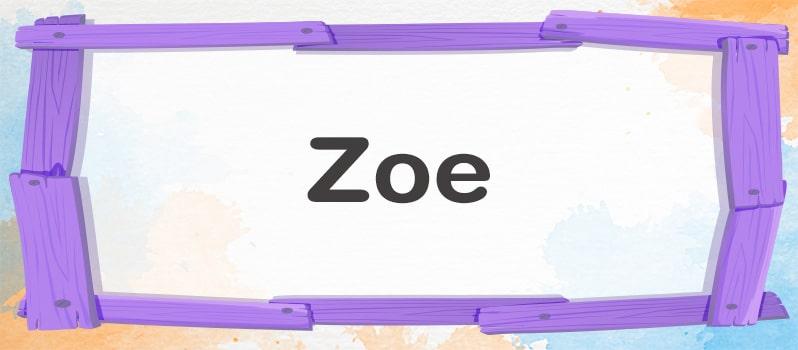 Significado del nombre Zoe