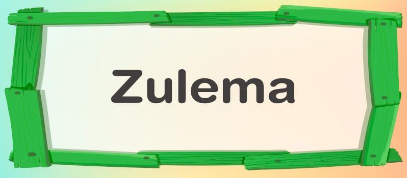 Zulema significado