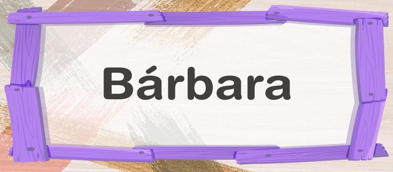 Bárbara significado