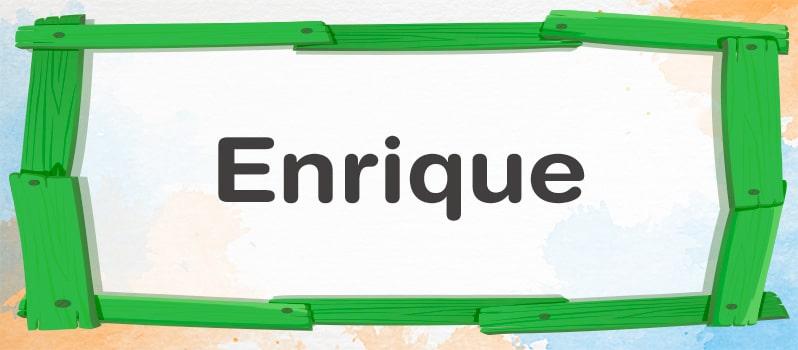 Cuál es el significado de Enrique