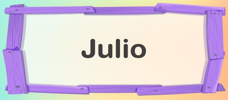 Cuál es el significado de Julio