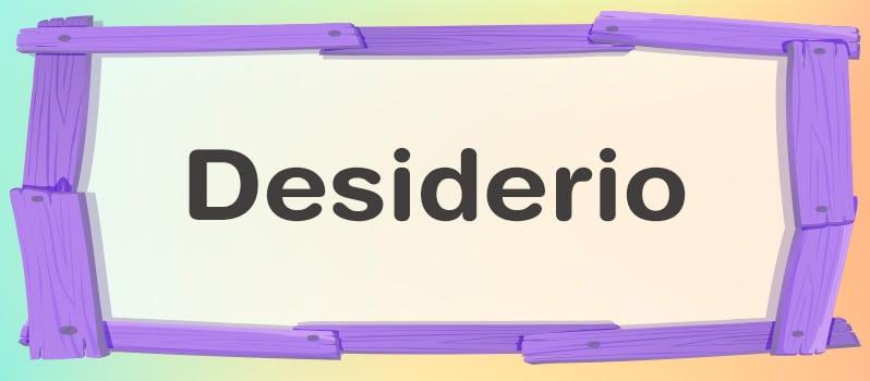Desiderio significado