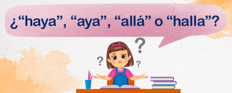 Diferencias Allá Haya Aya Halla