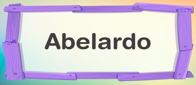Nombre Abelardo significado